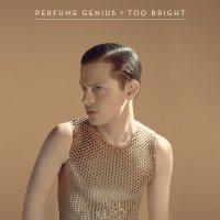 50. Perfume Genius - Too Bright