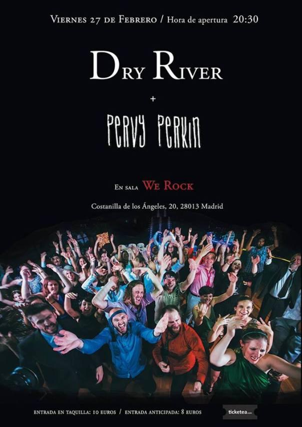 Pervy Perkin + Dry River